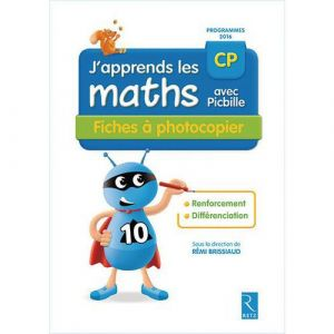 9782725635767 j'apprends les maths avec picbille cp fiches photocopiables edit.2017  matériel éditeur vendu à prix net