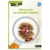 Guide Zoom - Découvrir le monde végétal GS